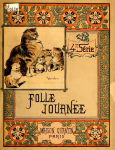 L'Encyclopedie Enfantine (Folle Journee) (ca. 1897) (C 590)
